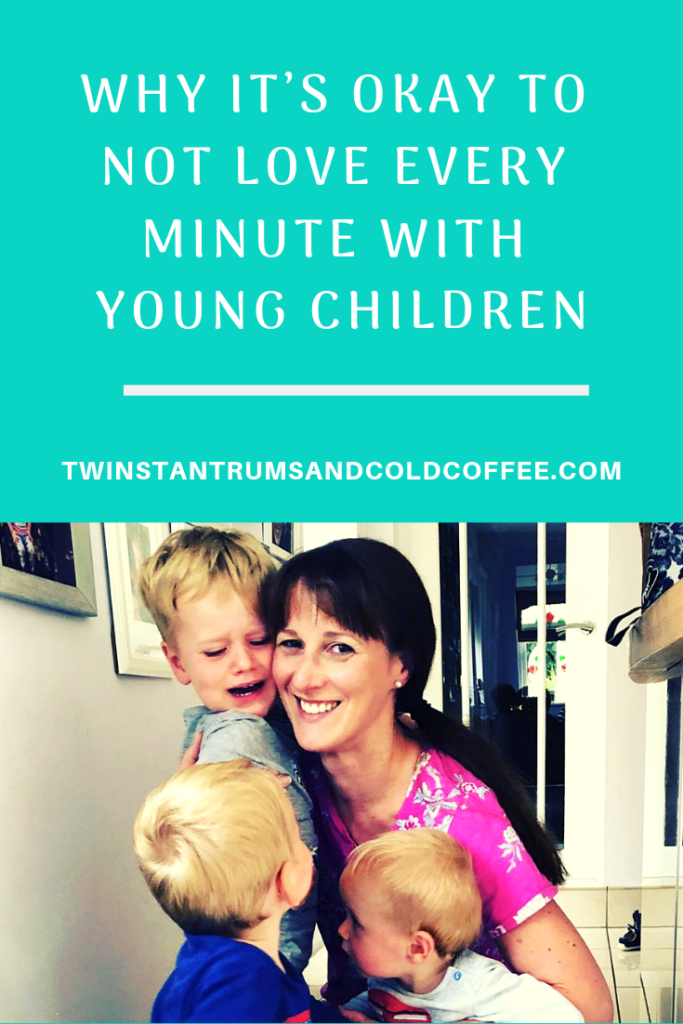 why it's okay to not love every minute with young children