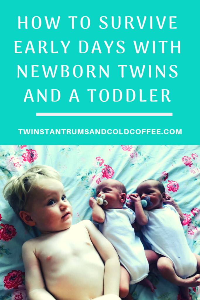 HOW TO SURVIVE EARLY DAYS WITH NEWBORN TWINS AND A TODDLER