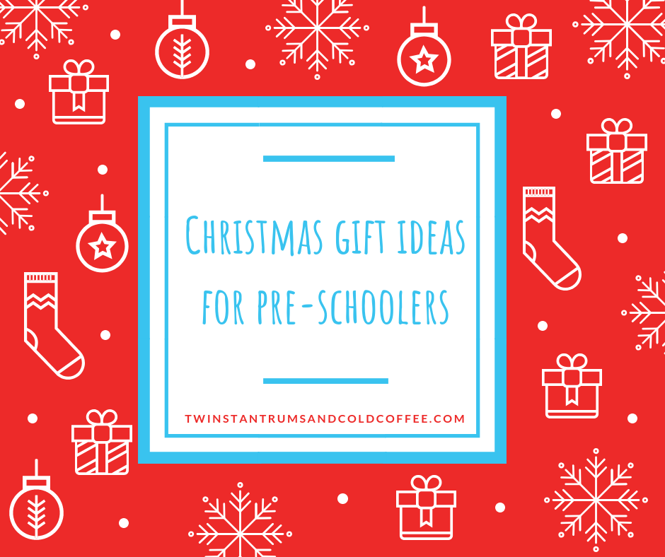 Christmas gift ideas for pre-schoolers