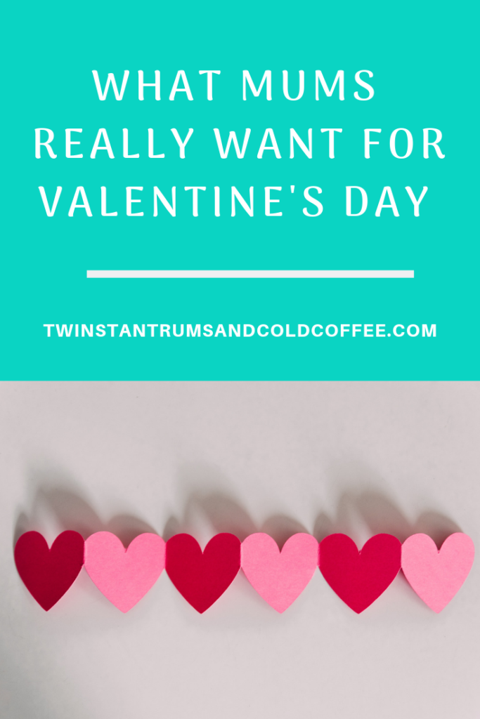 What mums REALLY want for Valentine's Day