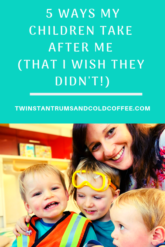 Pin for 5 ways my children take after me