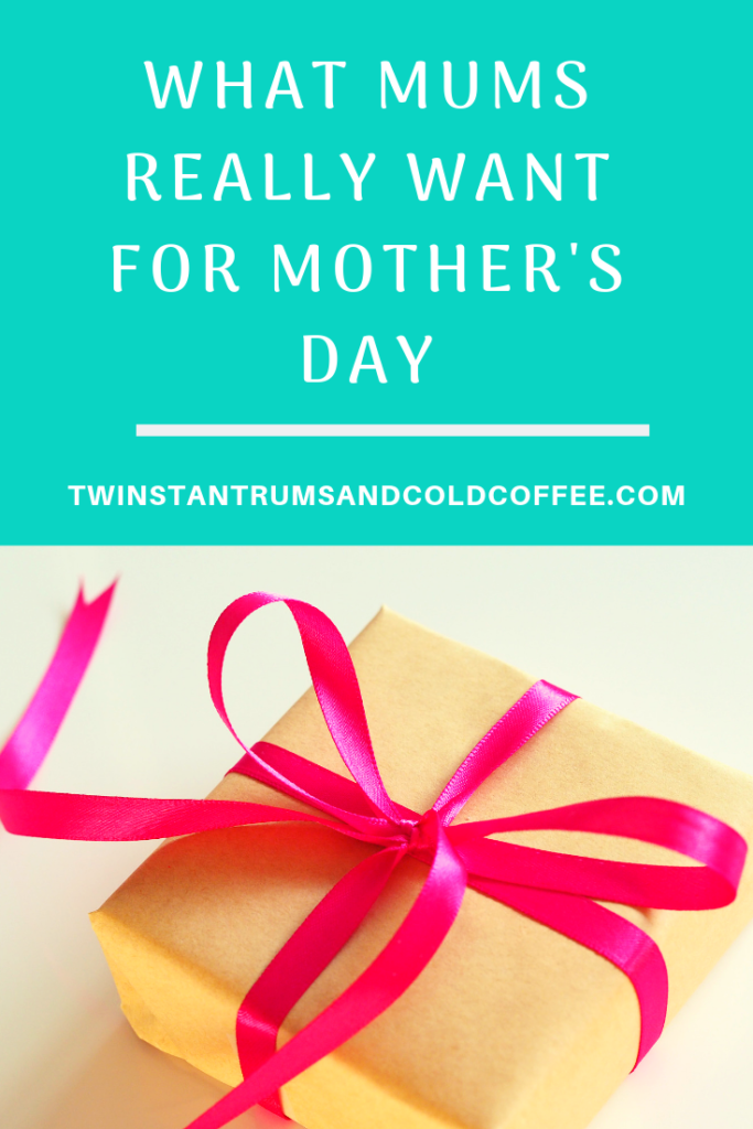 what mums really want for mother's day