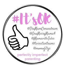 Come and join the #ItsOK bloggers linky for real life parenting posts