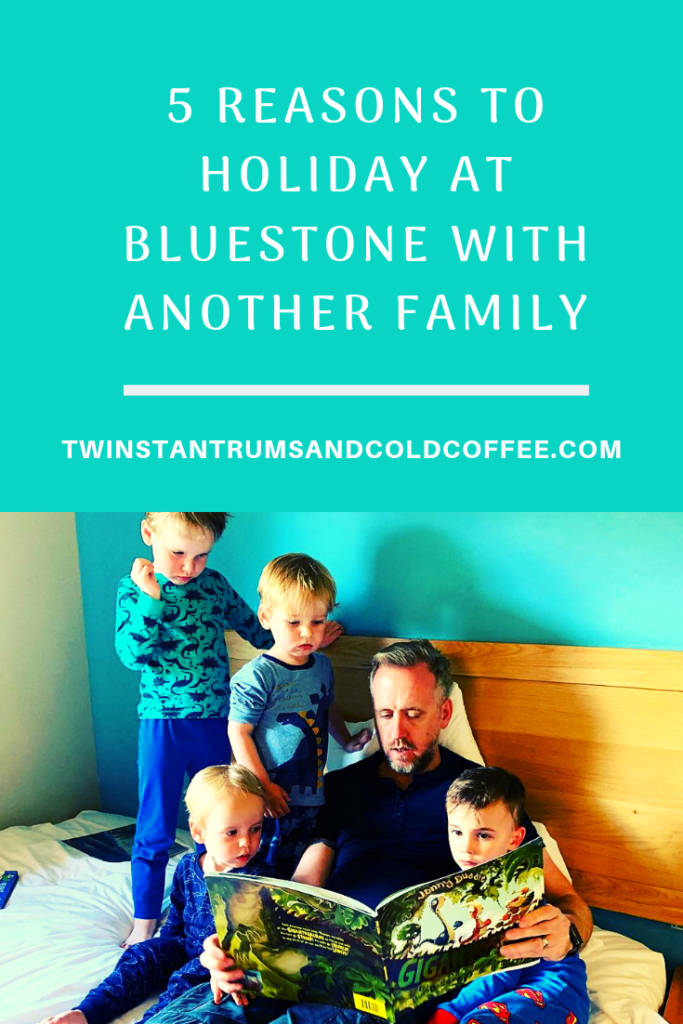PIN for 5 reasons to holiday at Bluestone with another family