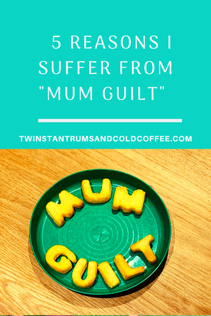 5 reasons I suffer from 'mum guilt'