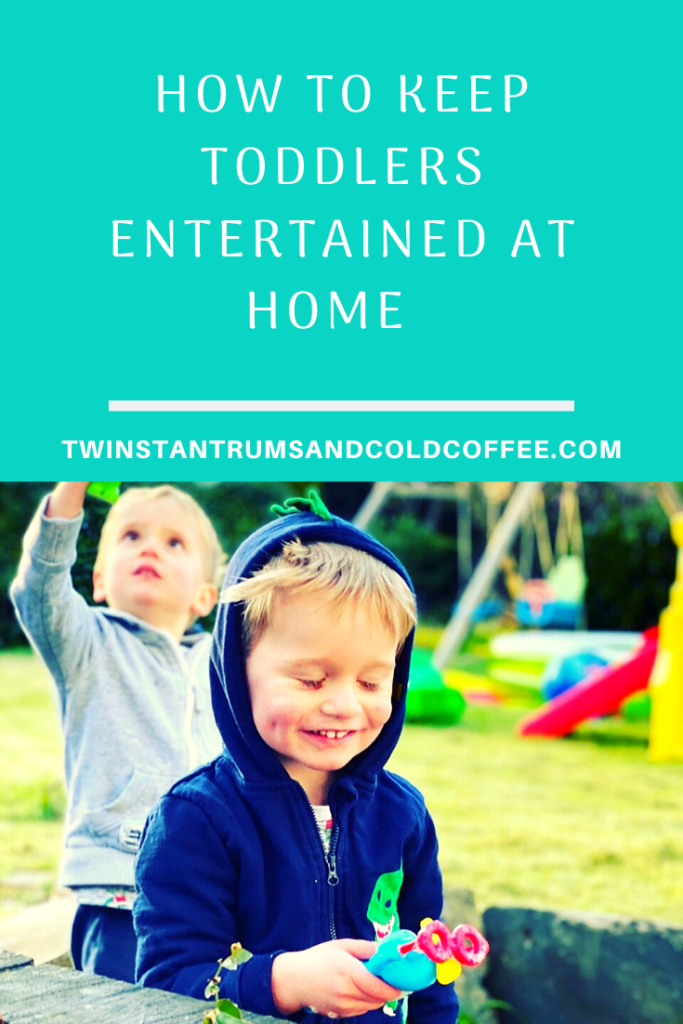 PIN: How to keep toddlers entertained at home