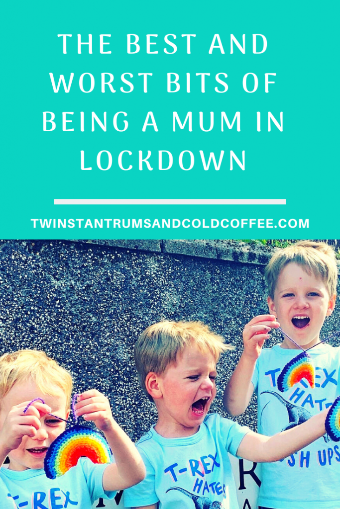 PIN the best and worst bits of being a mum in lockdown