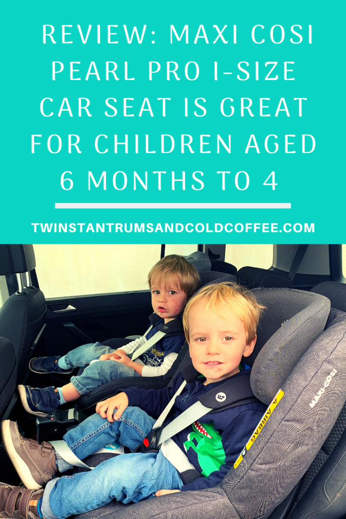 PIN image for a Maxi Cosi Pear Pro i-Size car seat review which can be used from 6 months to 4 years