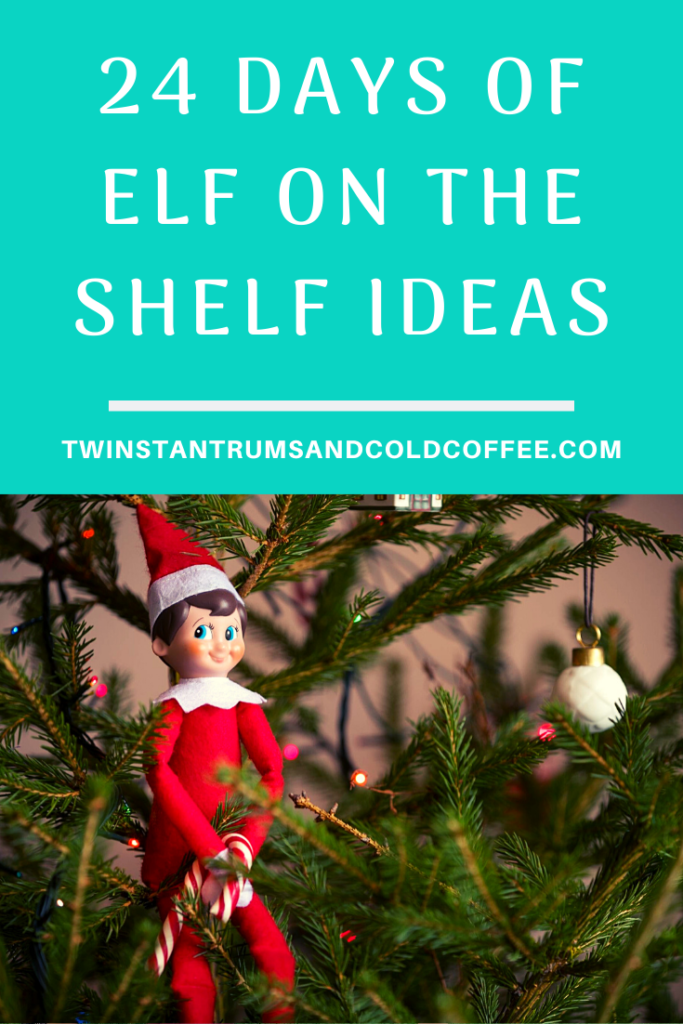 PIN IMAGE FOR 24 DAYS OF ELF ON THE SHELF IDEAS